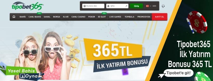 Tipobet365 İlk Yatırım Bonusu 365 TL