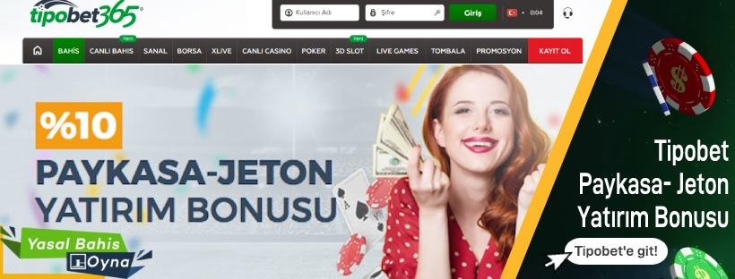 Tipobet365 Paykasa ve Jeton Yatırım Bonusu