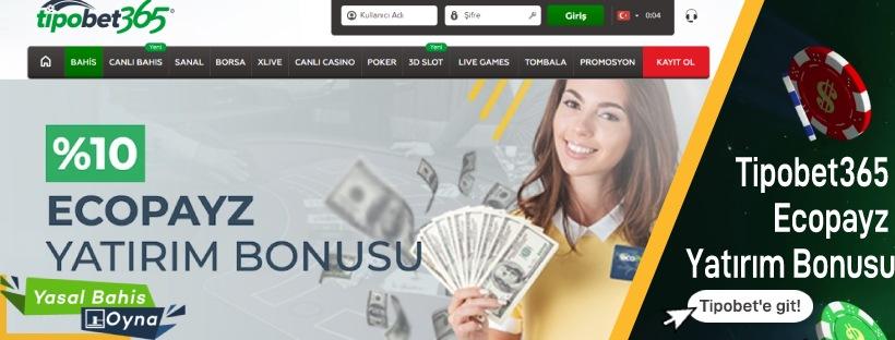 Tipobet365 Ecopayz Yatırım Bonusu
